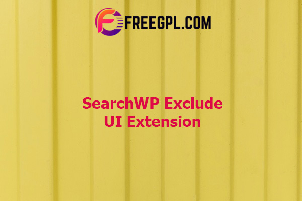 SearchWP Exclude UI Extension Nulled Download Free