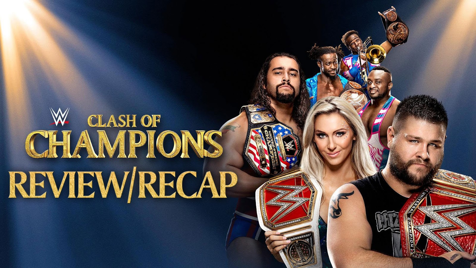 WWE Clash of Champions 2016 Recap and Review Podcast