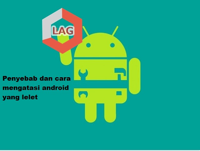 cara agar main game android tidak lag berat dan crash