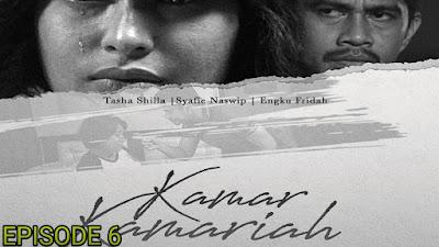 Tonton Drama Kamar Kamariah Episod 6