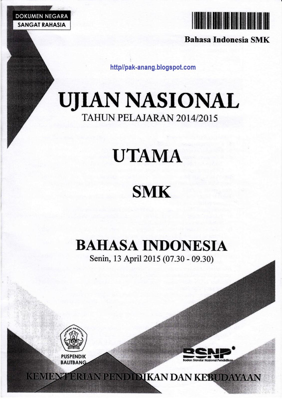 Berbagi Dan Belajar Naskah Soal Un Bahasa Indonesia Smk 2015 Paket 1