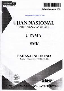 Naskah Soal Un Bahasa Indonesia Smk 2015 Paket 1
