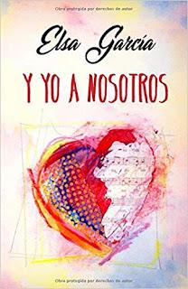 Y yo a nosotros (Bilogia 'Y yo' 2)- Elsa Garcia