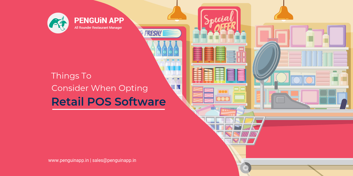 8 Things To Consider When Opting Retail POS Software