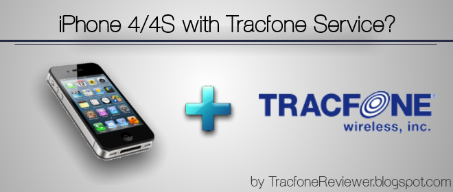 TracfoneReviewer: Tracfone iPhone 4 and 4S - Use with