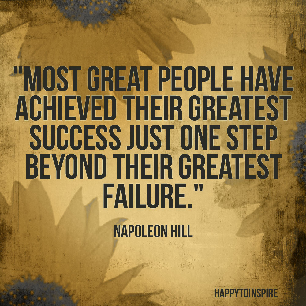 Quotes On Success And Failure: Happy To Inspire: Quote Of The Day: Most Great People Have