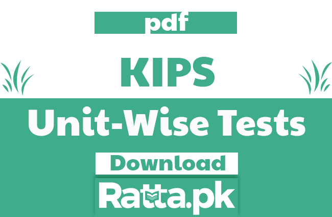 KIPS Unit Wise Tests pdf 2019 - Chapter Wise Tests