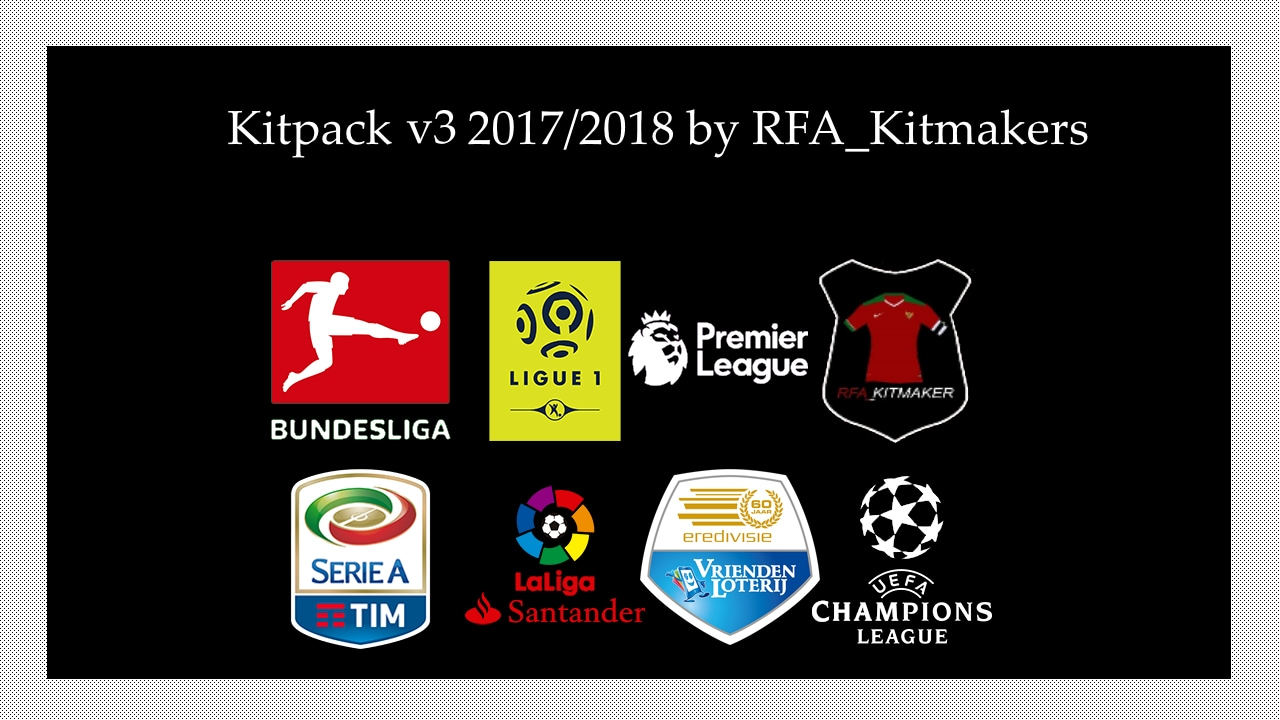 PES 2017 Kitpack v3 2017/2018 by RFA_Kitmakers