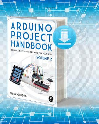 Arduino Project Handbook Volume 2.