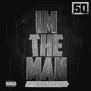 50 Cent - I'm the Man (feat. Sonny Digital) on iTunes