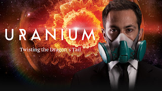Uranium: Twisting the Dragon's Tail | Watch online HD Documentary