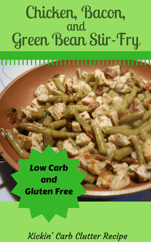 Pinterest Image: My Chicken, Bacon, and Green Bean Stir-Fry Recipe