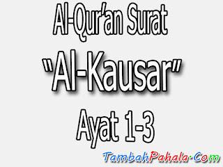 Surat Al-Kausar, Al-Qur'an Surat Al-Kausar