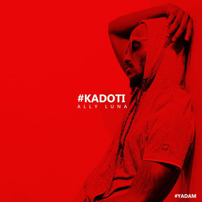 Download Mp3 | Ally Luna - Kadoti