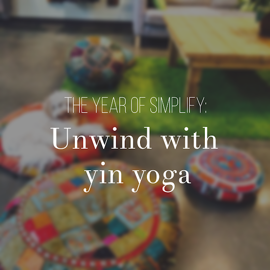 Seattle lifestyle & fashion - FreshJess.com: The Year of Simplify: Unwind with Yin Yoga