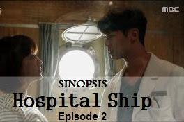 Sinopsis Hospital Ship Episode 2