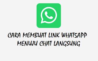 Cara Membuat Link Whatsapp Menuju Chat Langsung