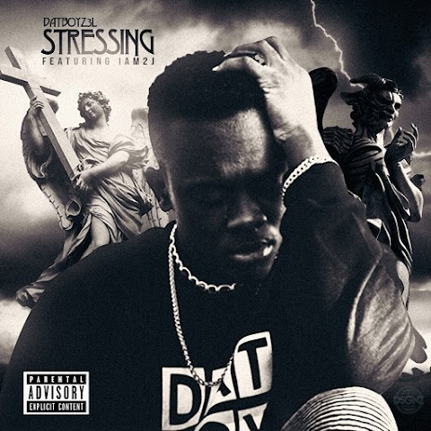 DaTBoYZ3L (@DaTBoYZ3L) Ft Iam2j - Stressing
