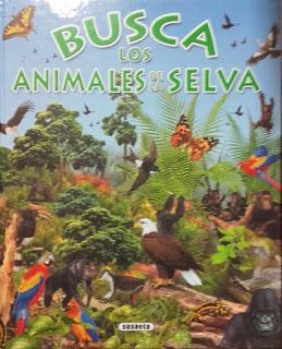 Busca los Animales de la Selva - Literatura Infantil