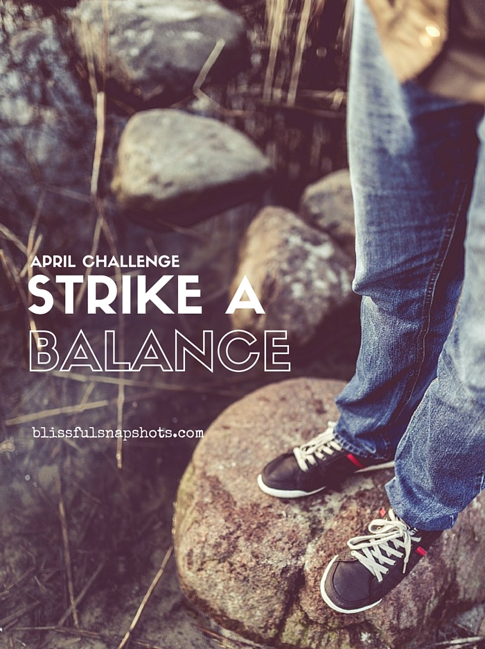[April Challenge] Strike A Balance