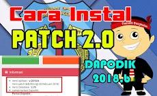 Cara Download dan Instal Patch 2.0 Dapodik 2018.b