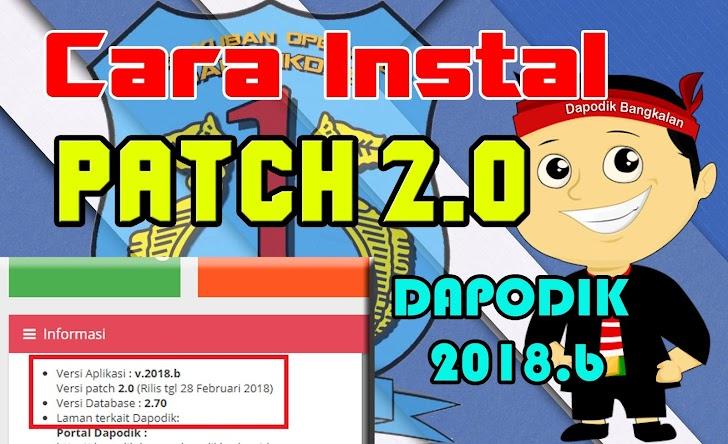 Cara Instal PATCH 2.0 Dapodik 2018