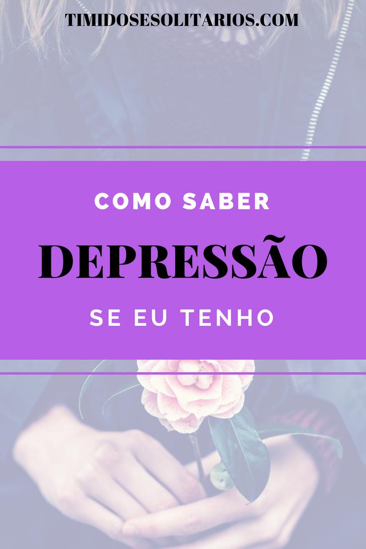 É possível saber se eu tenho depressão?