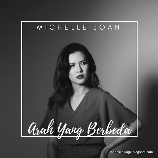 Michelle Joan - Arah Yang Berbeda