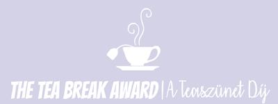 The Tea Break Award, avagy A teaszunet dij