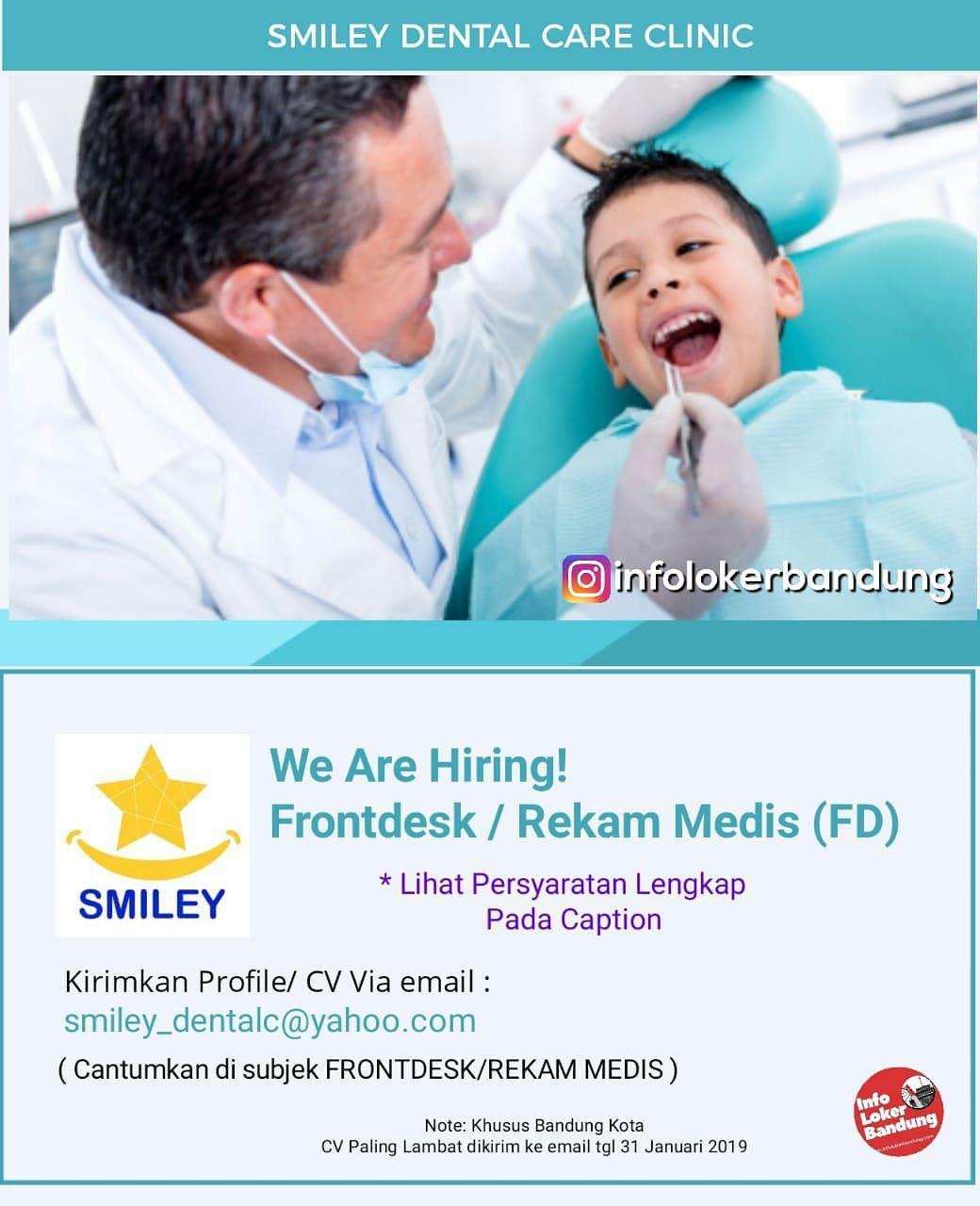 Lowongan Kerja Smiley Dental Care Clinic Bandung Januari 2018