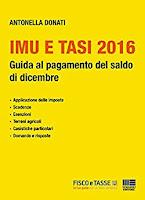 Imu e Tasi 2016: Guida al pagamento del saldo di dicembre
