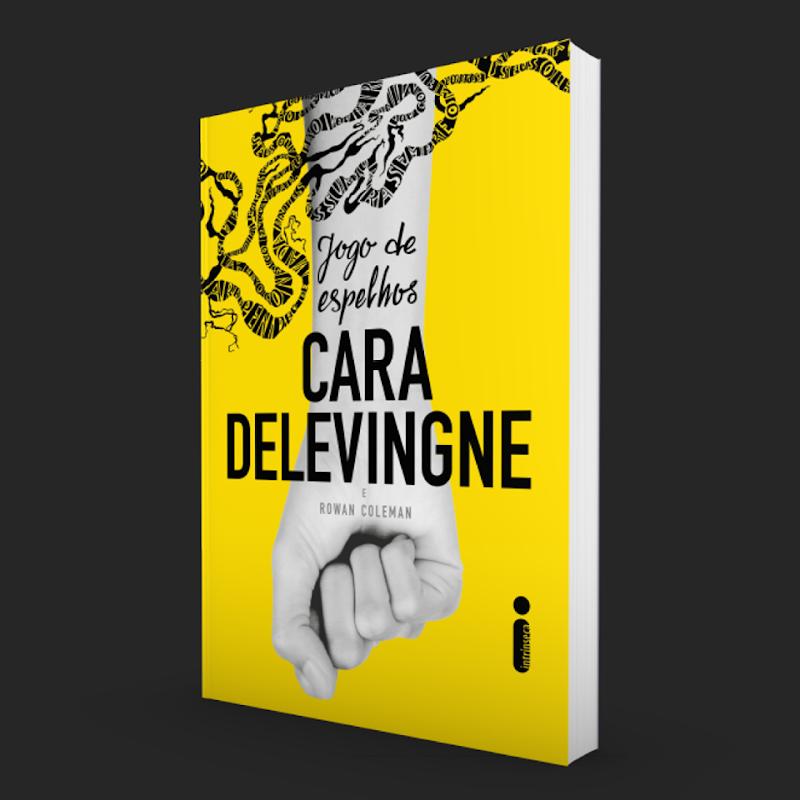 Hora de Ler: Jogo de Espelhos - Cara Delevingne e Rowan Coleman