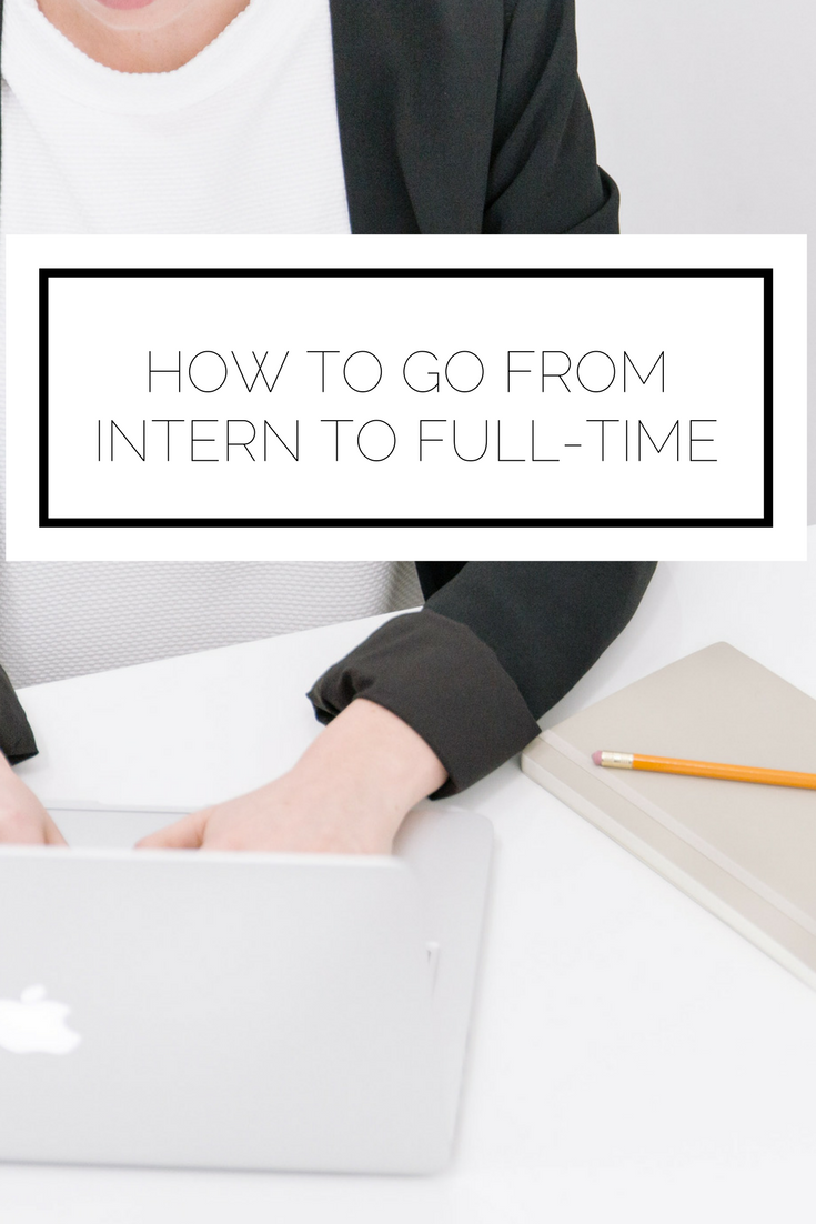 Check it out now or pin to save for later! Do you love your internship and want to work there full time? Learn how two bloggers, one in the fashion industry and one in the tech industry, did just that