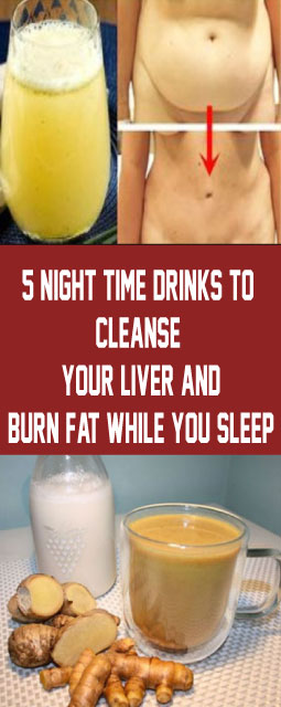 5 Night time Drinks To Cleanse Your Liver And Burn Fat While You Sleep