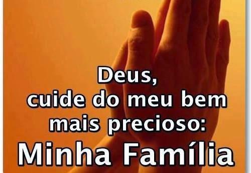 Deus Abençoe Você E Toda A Sua Família: NOS PASSOS DE JESUS: SEMPRE!: ORANDO PELA FAMÍLIA
