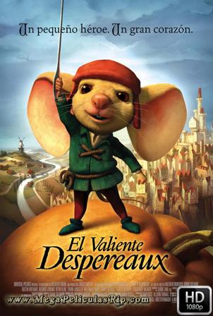 El Valiente Despereaux [1080p] [Latino-Ingles] [MEGA]