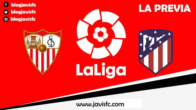 Previa Sevilla FC - Atlético de Madrid