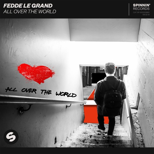 Fedde Le Grand Releases New Single 'All Over The World'