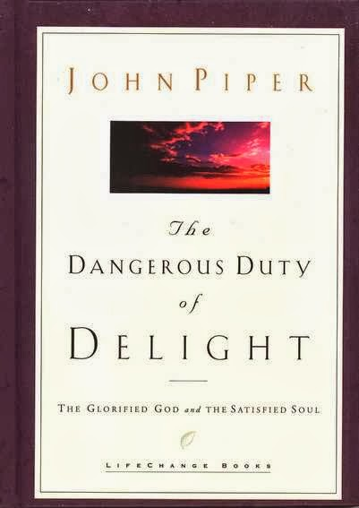 John Piper-The Dangerous Duty Of Delight-