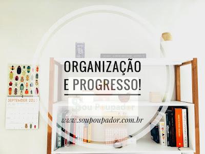 Organização, minimalismo, finanças pessoais, Sou Poupador