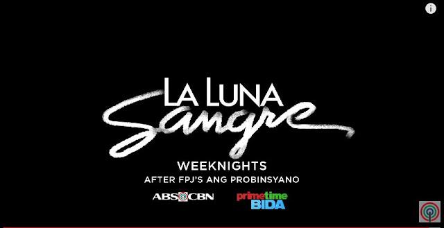 Buwis-Buhay Week: October 31, 2017, Teaser of La Luna Sangre Will Surely Leave You Breathless!