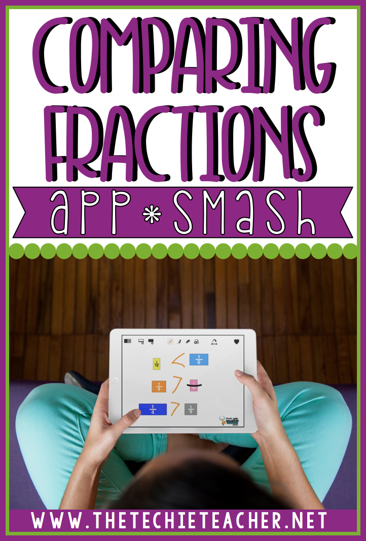 Using iPads, students can use the free apps School Kit Math and YakIt to create movies about comparing fractions.