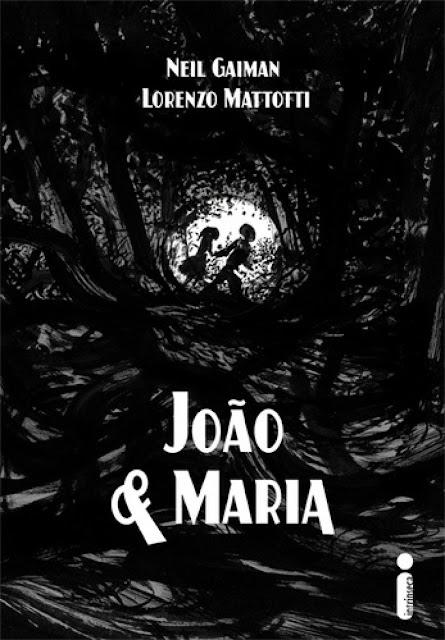 João e Maria Neil Gaiman