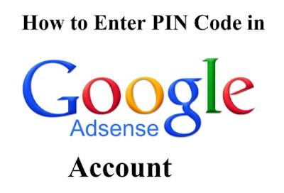 Cara Mudah verifikasi PIN di Google Adsense Cara Memasukan atau Verifikasi PIN Google Adsense