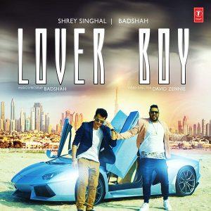 Lover Boy – Badshah