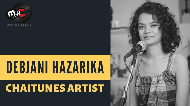 Debjani Hazarika - ChaiTunes Artist