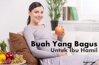 buah yang bagus untuk ibu hamil muda