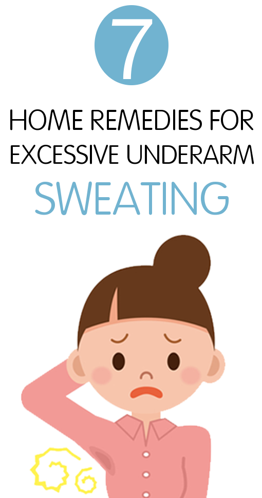 7 Home Remedies For Excessive Underarm Sweating