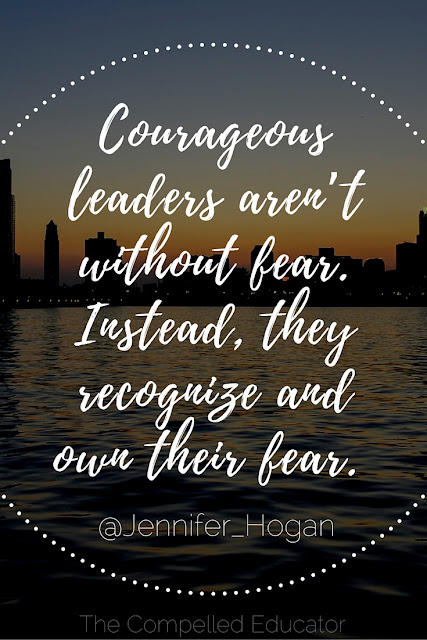 courageous leaders face their fears
