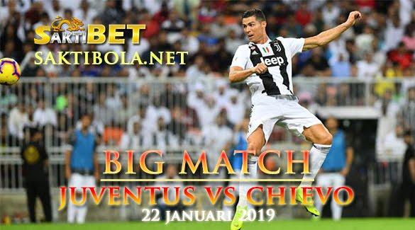 Prediksi Sakti Taruhan bola Juventus vs Chievo 22 JANUARI 2019